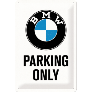 BMW Parking Only kyltti 20x30cm